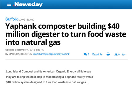 Newsday Coverage of AOE Anaerobic Digester - Headline Yaphank composter building $40 million digester to turn food waste into natural gas