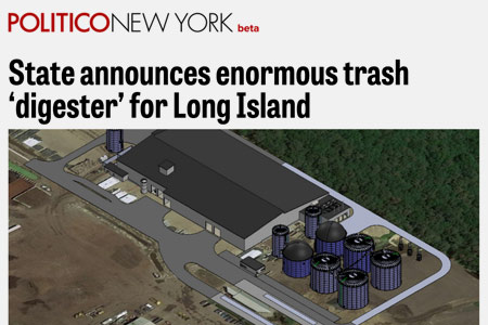 Politico New York Headline - State announces enormous trash digester for Long Island - with rendering of AOE site